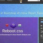 2018年おすすめのCSSリセット!「Reboot.css」の特徴と使い方を解説 | コリス