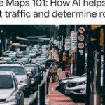 Googleマップ、DeepMindとの提携で東京などでの到着予定時刻の精度が大幅アップ – ITmedia
