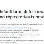 GitHub、これから作成するリポジトリのデフォルトブランチ名が「main」に。「master」から「main」へ変更 – Publickey