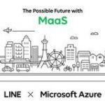 LINE、MaaSの全国普及プロジェクトを開始「Microsoft Azure」パートナー各社と共同で – CNET